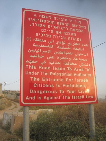 Area A warning signs in the West Bank. EA Hughes